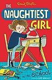 Naughtiest Girl 1: Naughtiest Girl In The School