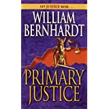 Primary Justice: A Ben Kincaid Novel of Suspense: 1