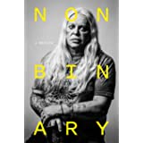Nonbinary: A Memoir