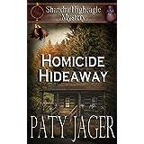 Homicide Hideaway: Shandra Higheagle Mystery (12)