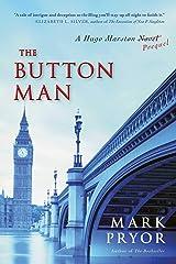 The Button Man: A Hugo Marston Novel (A Hugo Marston Novel Series Book 4) Kindle Edition