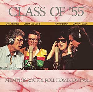 Class Of '55: Memphis Rock & Roll Homecoming[LP] [12 inch Analog]