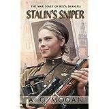 Stalin's Sniper: The War Diary of Roza Shanina