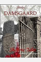 Shadow Tales Kindle Edition