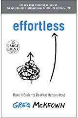 Effortless: Make It Easier to Do What Matters Most (Random House Large Print) ペーパーバック
