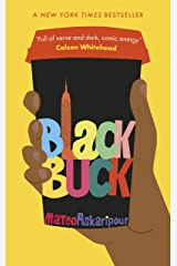 Black Buck: The 'darkly comic' blisteringly smart satire on race, tech and the new American dream - A New York Times bestseller Kindle Edition