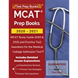 MCAT Prep Books 2020-2021: MCAT Study Guide 2020 & 2021 and Practice Test Questions for the Medical College Admission Test [I