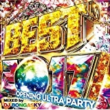 洋楽CD DJ BONGASKY / BEST 2017 -OPENING ULTRA PARTY- 正規品