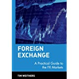 Foreign Exchange: A Practical Guide to the FX Markets: 309