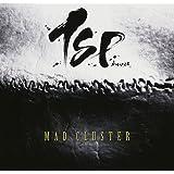 MAD CLUSTER(初回限定盤)(DVD付)