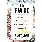 Ravine: A Family, a Photograph, a Holocaust Massacre Revealed