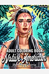 Native American | Adult Coloring Book: Beautiful Native Indian Portrait Coloring Pages for Celebrating Indigenous American Culture | Perfect Coloring Book for Adult Relaxation and Gift Idea Paperback