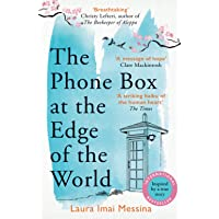 The Phone Box at the Edge of the World: An unforgettable, mo…
