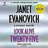 Look Alive Twenty-Five: A Stephanie Plum Novel: 25