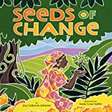Seeds of Change: Wangari's Gift to the World: Planting a Path to Peace