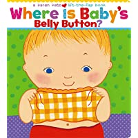 Where Is Baby's Belly Button? (Karen Katz Lift-the-Flap Book…