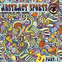 Abstract Sports Pt 1