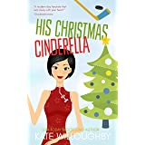 His Christmas Cinderella (San Francisco Dragons Book 3)
