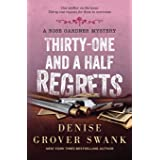 Thirty-One and a Half Regrets: Rose Gardner Mystery #4