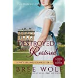 Destroyed & Restored: The Baron's Courageous Wife: 7