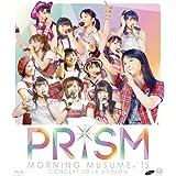 モーニング娘。'15 コンサートツアー2015秋~ PRISM ~ [Blu-ray]