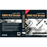 CMOS VLSI Design 4e: A circuits and systems perspective [Paperback] [Jan 01, 2010] Weste, Neil