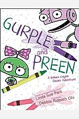 Gurple and Preen: A Broken Crayon Cosmic Adventure Kindle Edition