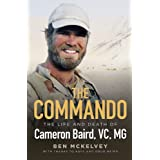 The Commando: The life and death of Cameron Baird, VC, MG