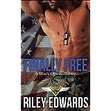 Finally Free: A Black Ops Romance: 3