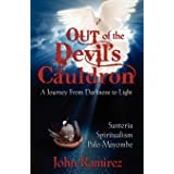 Out of the Devils Cauldron (English Edition)
