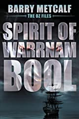 Spirit of Warrnambool: A Gripping Crime Thriller from Down Under (3) Paperback