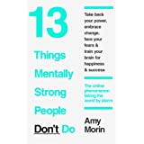 13 Things Mentally Strong People Don't Do (English Edition)