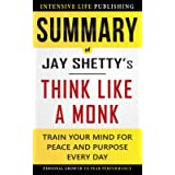 Summary of Think Like a Monk: Train Your Mind for Peace and Purpose Every Day