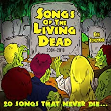 Songs Of The Living Dead
