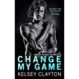Change My Game: An Emotional Second Chance Romance