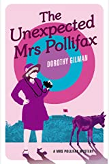 The Unexpected Mrs Pollifax (A Mrs Pollifax Mystery Book 1) Kindle Edition