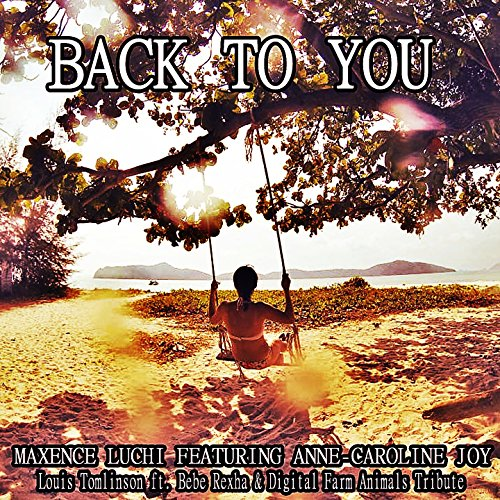 Back to You (Louis Tomlinson F...