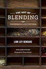 The Art of Blending: Stories and Recipes from La Boîte's Spice Journey Kindle Edition