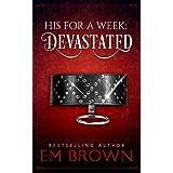 Devastated: A Billionaire Auction Romance: 4