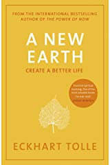 A New Earth: The life-changing follow up to The Power of Now. 'My No.1 guru will always be Eckhart Tolle' Chris Evans Kindle Edition