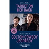 Target On Her Back / Colton Cowboy Jeopardy: Target on Her Back / Colton Cowboy Jeopardy (The Coltons of Mustang Valley)