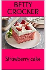 Strawberry cake Kindle Edition