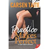 Practice Makes Perfect (A Legal Affairs Romance Book 1)