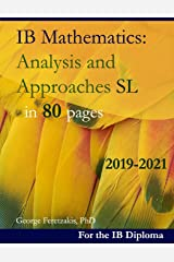 IB Mathematics: Analysis and Approaches SL in 80 pages: 2019-2021 ペーパーバック