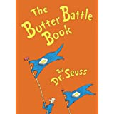 Butter Battle Book: (new York Times Notable Book of the Year)
