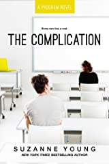 The Complication (Program Book 6) Kindle Edition