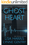 Ghost Heart: A Medical Thriller (Agents of Mercy Book 1) (English Edition)