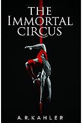 The Immortal Circus (Cirque des Immortels Book 1) Kindle Edition