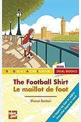 The Football Shirt/Le maillot de foot Paperback