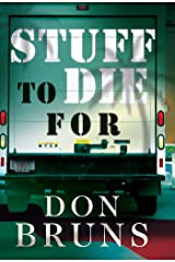 Stuff to Die For: A Novel (The Stuff Series Book 1) Kindle Edition